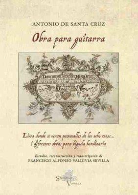 Obra para guitarra. Antonio de Santa Cruz