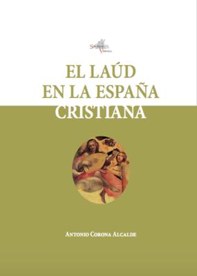 El laúd en la España cristiana. Antonio Corona Alcalde