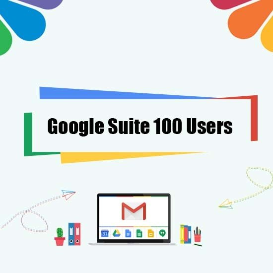 Google Suite Legacy - 100 User 00001