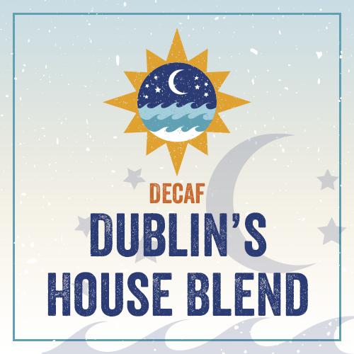 Decaf: Dublin's House Blend