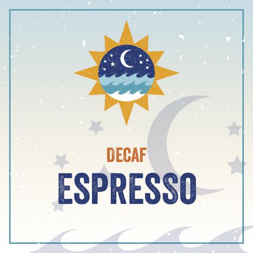 Decaf: Espresso
