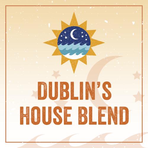 Dublin's House Blend BL4