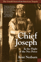 Chief Joseph and the Flight of the Nez Perce