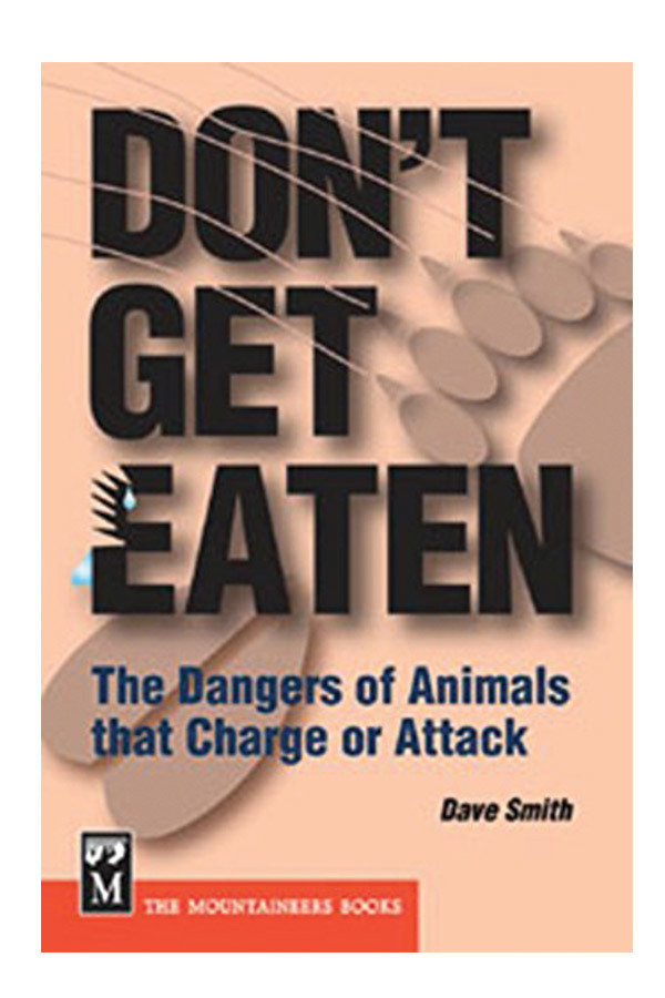 Don't Get Eaten: the Dangers of Animals that Charge or Attack