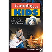 Camping With Kids: Complete Guide to Car Tent and RV Camping