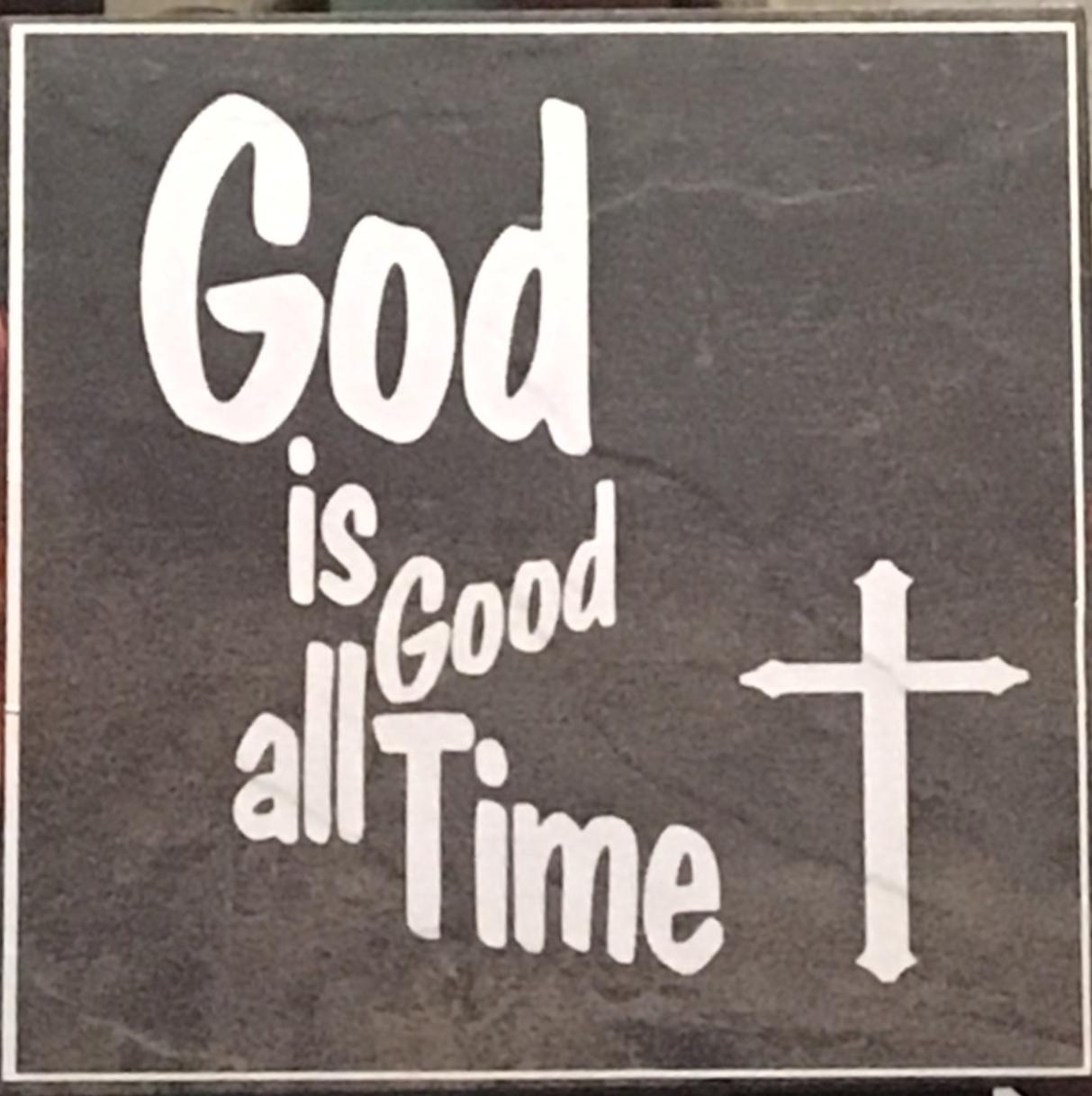 """""""God is Good"""" Decorational Tile 00001"""