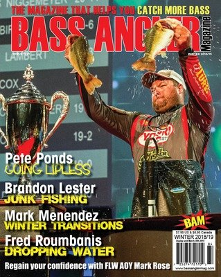 2018/2019 Winter Issue - BASS ANGLER Magazine
