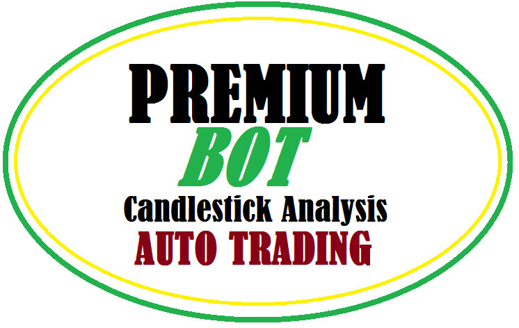 PREMIUM BOT Update | AUTO TRADING WITH CANDLESSTICK ANALYSIS STRATEGY