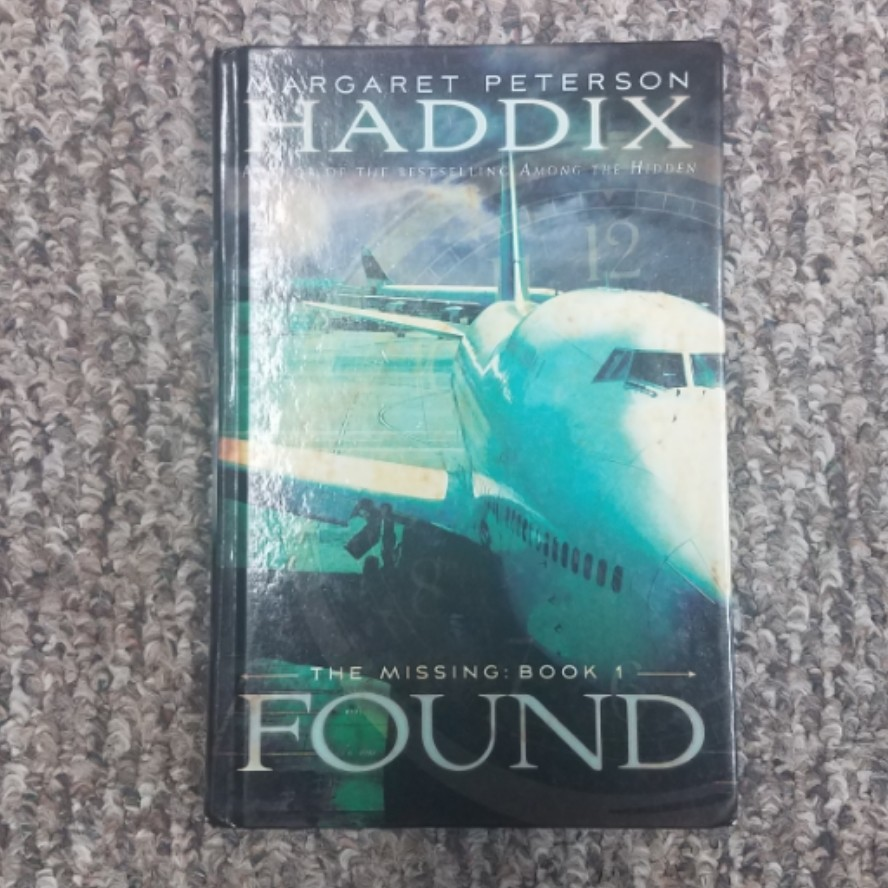 The Missing: Found by Margaret Peterson Haddix