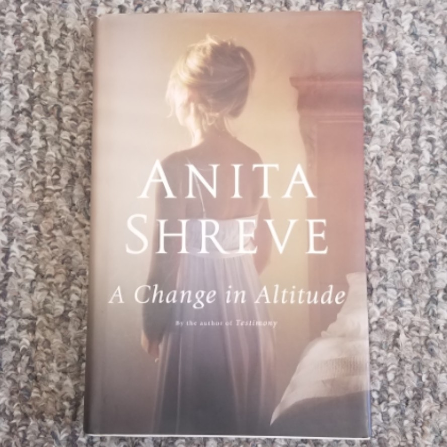 A Change in Altitude by Anita Shreve - Hardback