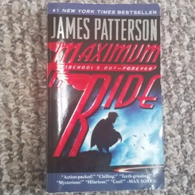 Maximum Ride: School's Out - Forever by James Patterson