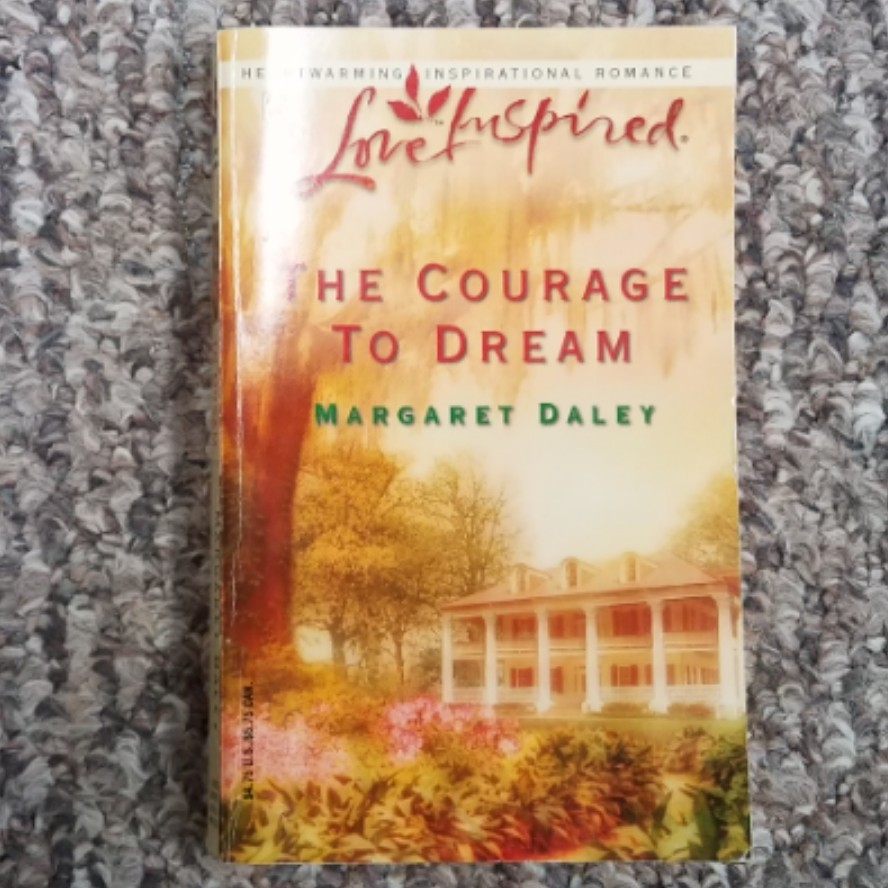 The Courage To Dream by Margaret Daley