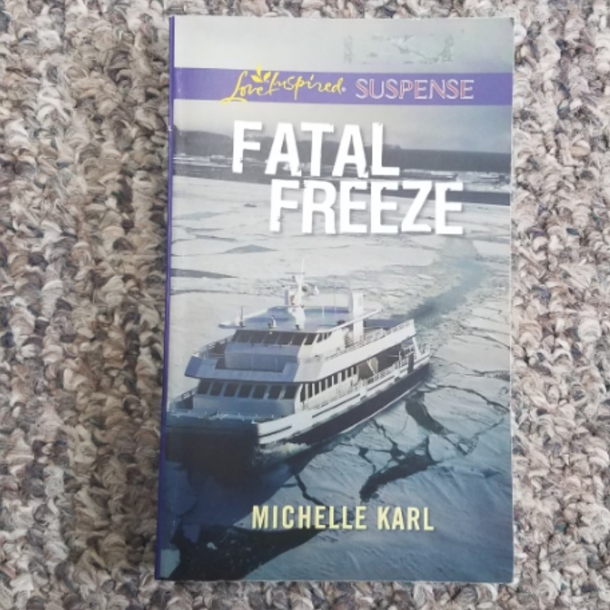 Fatal Freeze by Michelle Karl