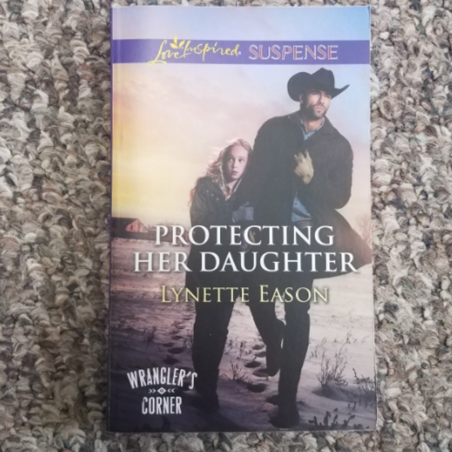 Protecting Her Daughter by Lynette Eason