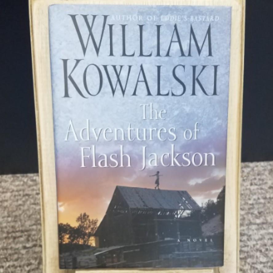 The Adventures of Flash Jackson by William Kowalski