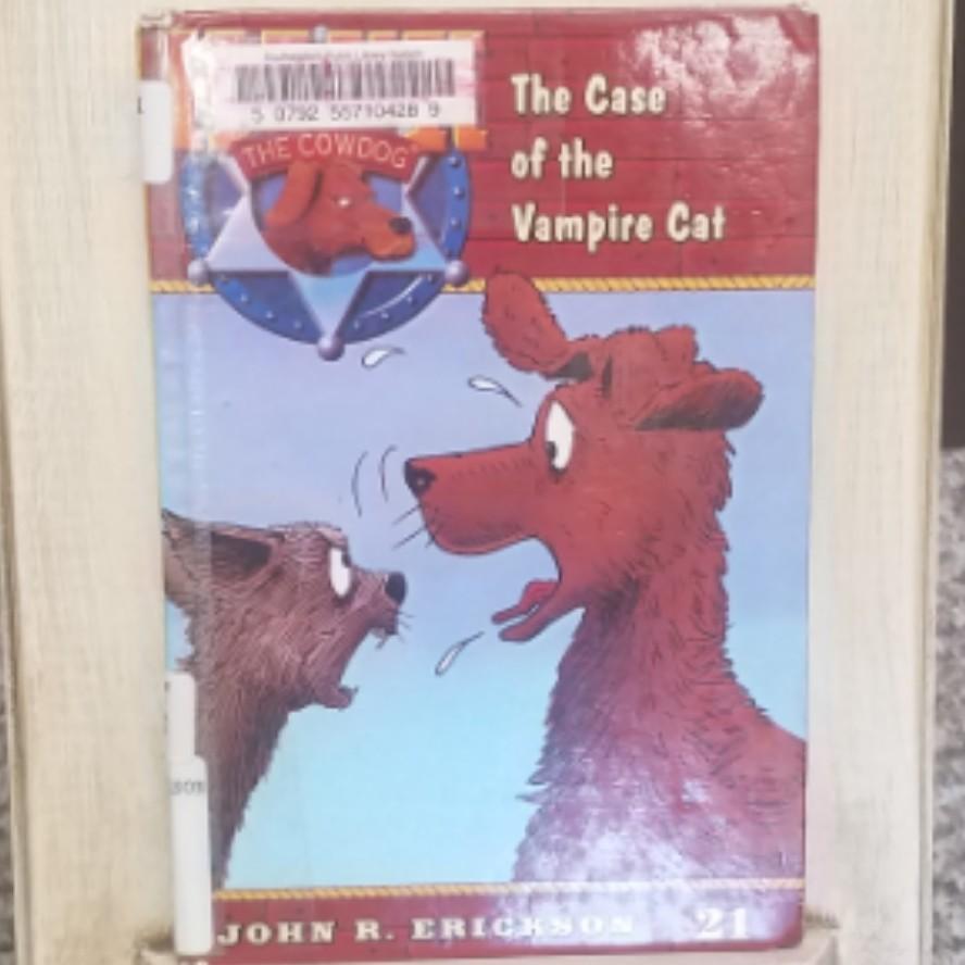Hank the Cowdog: The Case of the Vampire Cat by John R. Erickson