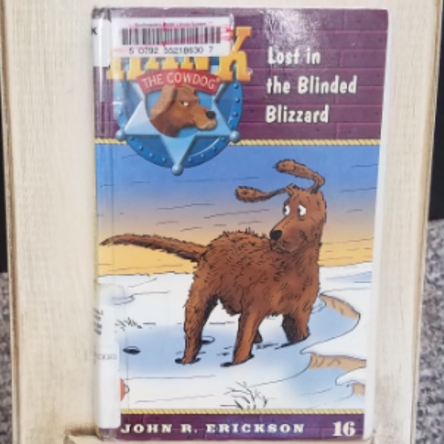 Hank the Cowdog: Lost in the Blinded Blizzard by John R. Erickson