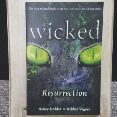 Wicked - Resurrection by Nancy Holder & Debbie Viguie