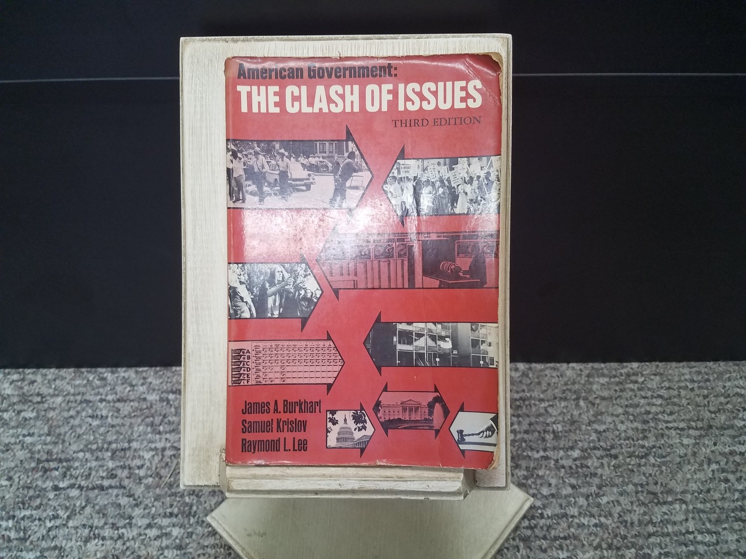 The Clash of Issues by James A. Burkhart, Samuel Krislov, and Raymond L. Lee