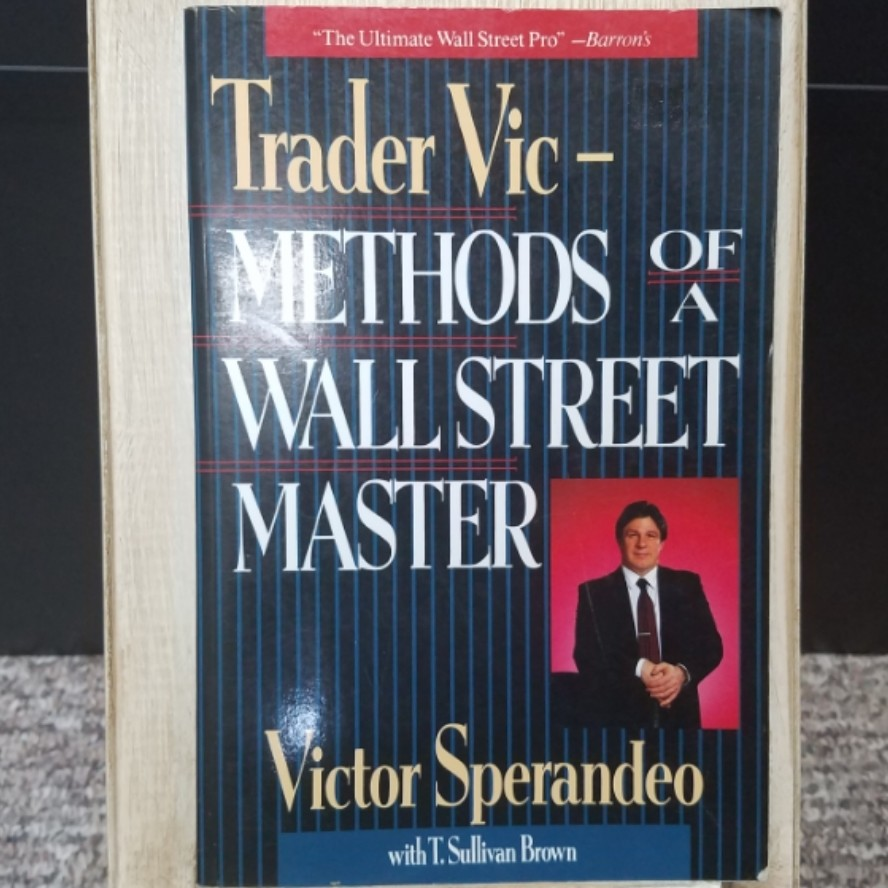 Trader Vic - Methods of a Wall Street Master by Victor Sperandeo with T. Sullivan Brown