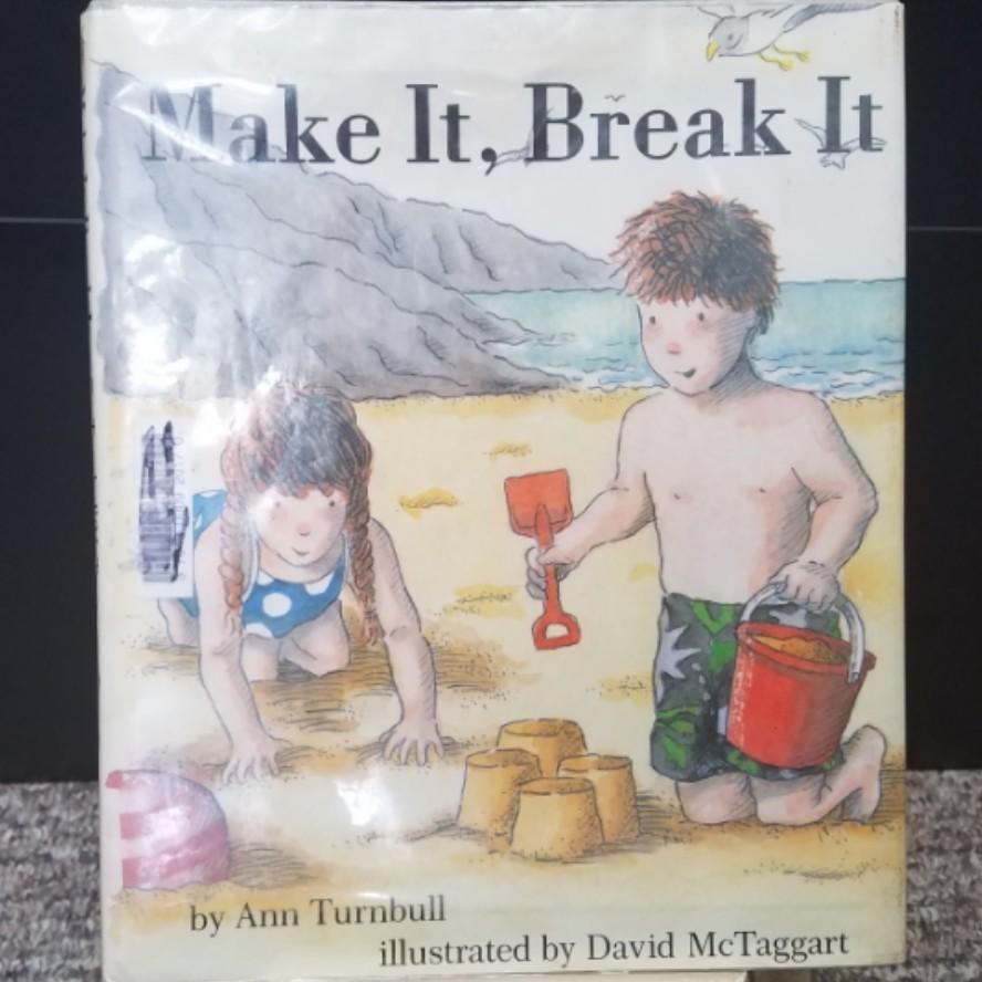 Make It, Break It by Ann Turnbull