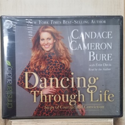 Dancing Through Life by Candace Cameron Bure with Erin Davis
