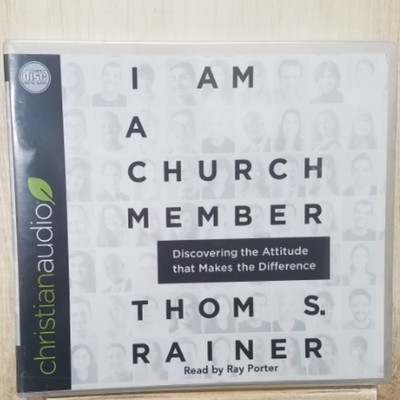 I Am A Church Member by Thom S. Rainer Audiobook