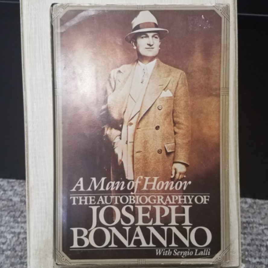 A Man of Honor by Joseph Bonanno with Sergio Lalli