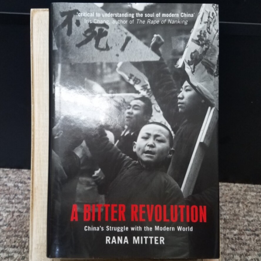 A Bitter Revolution by Rana Mitter