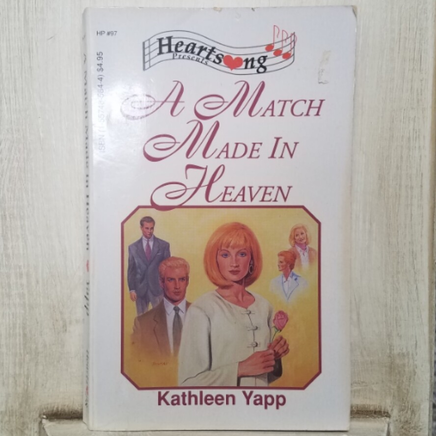 A Match Made in Heaven by Kathleen Yapp
