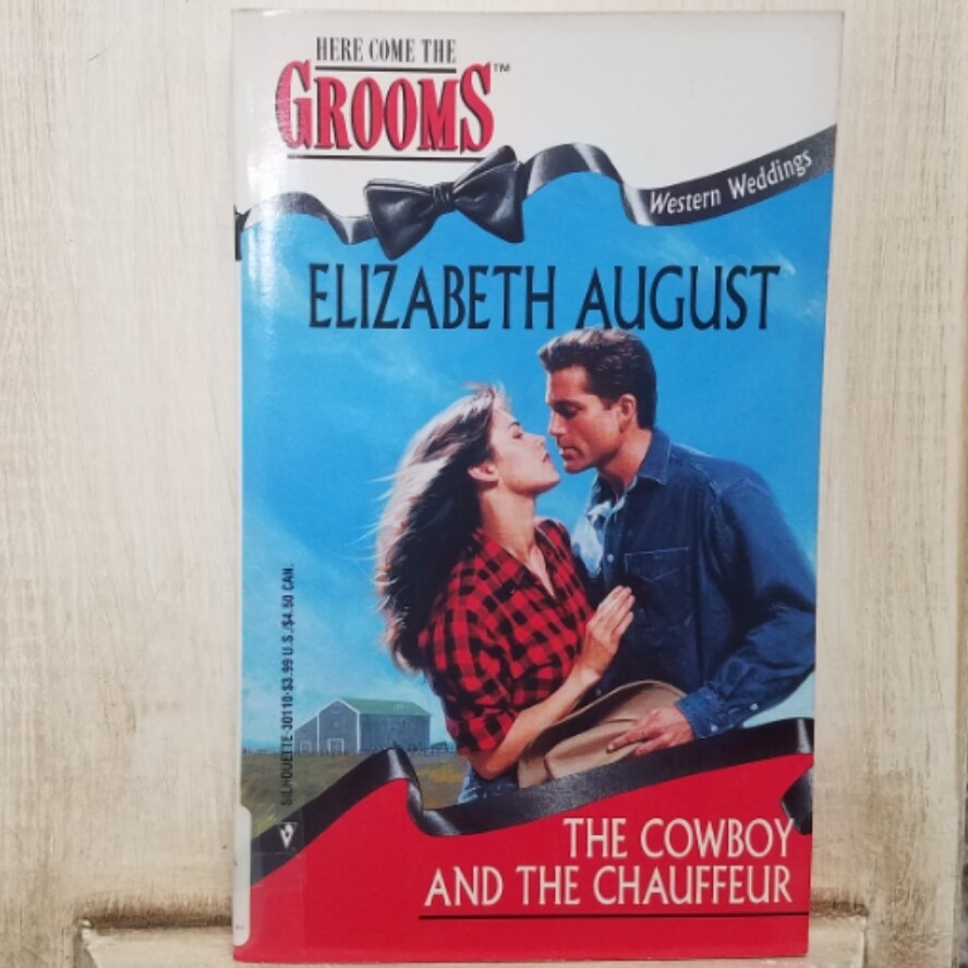 The Cowboy and the Chauffeur by Elizabeth August