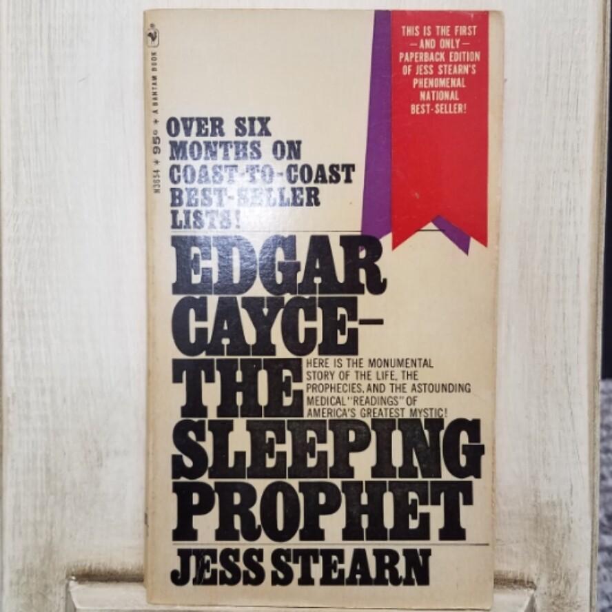Edgar Cayce - The Sleeping Prohpet by Jess Stearn