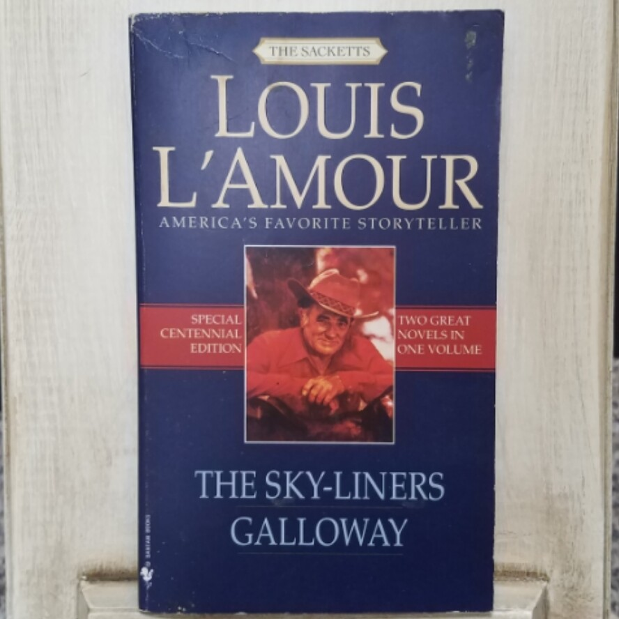 The Sky-Liners Galloway by Louis L'Amour