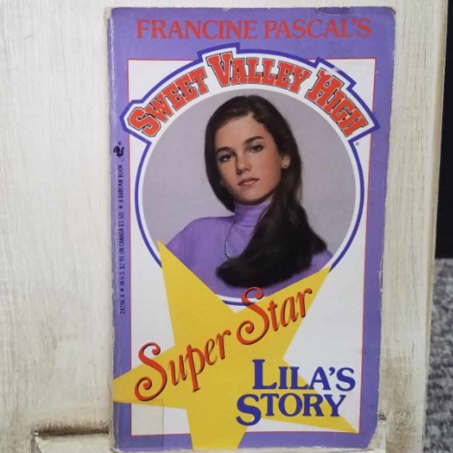 Sweet Valley High: Super Star - Lila's Story by Francine Pascal