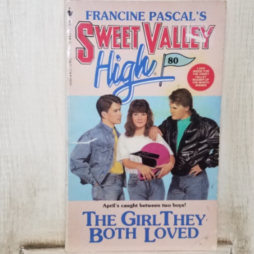 Sweet Valley High: The Girl They Both Loved by Francine Pascal