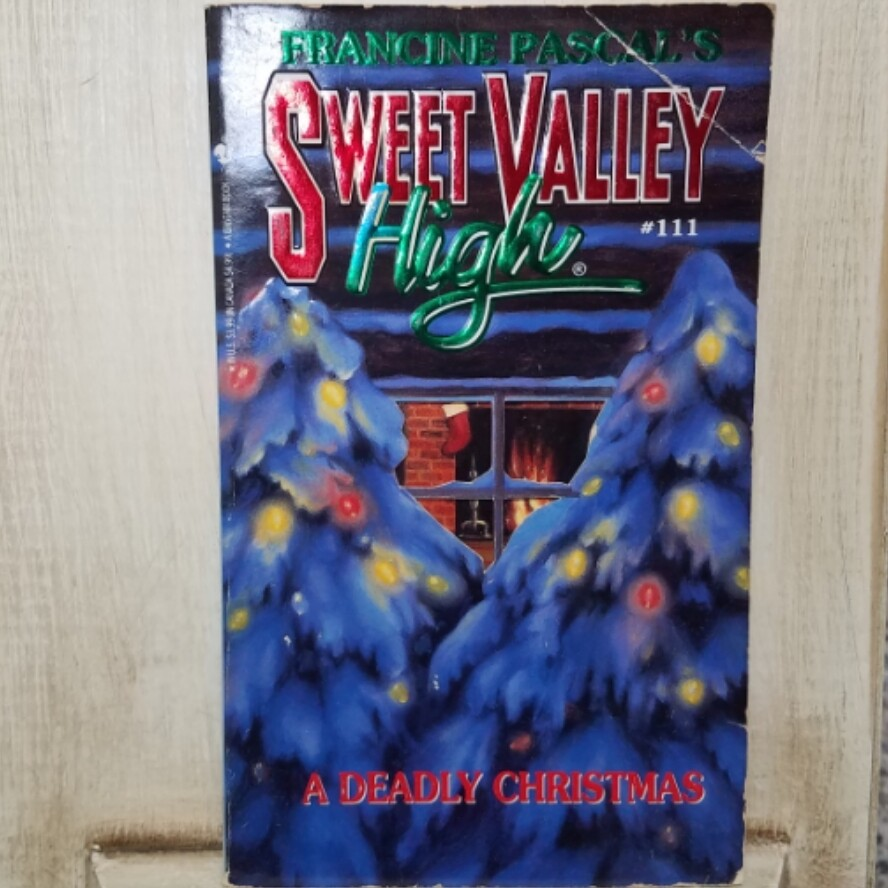 Sweet Valley High: A Deadly Christmas by Francine Pascal
