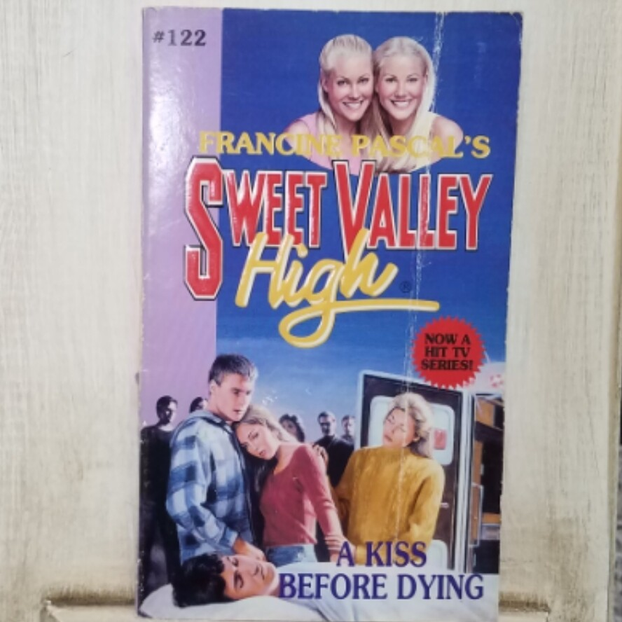 Sweet Valley High: A Kiss Before Dying by Francine Pascal