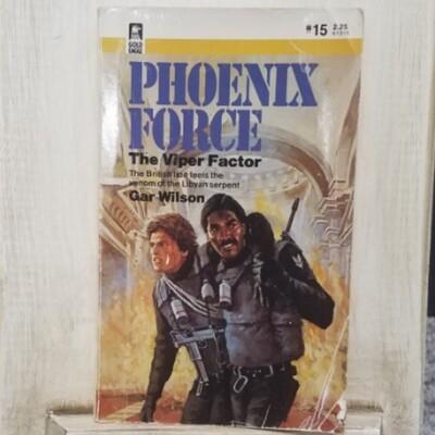 Phoenix Force: The Viper Factor by Gar Wilson