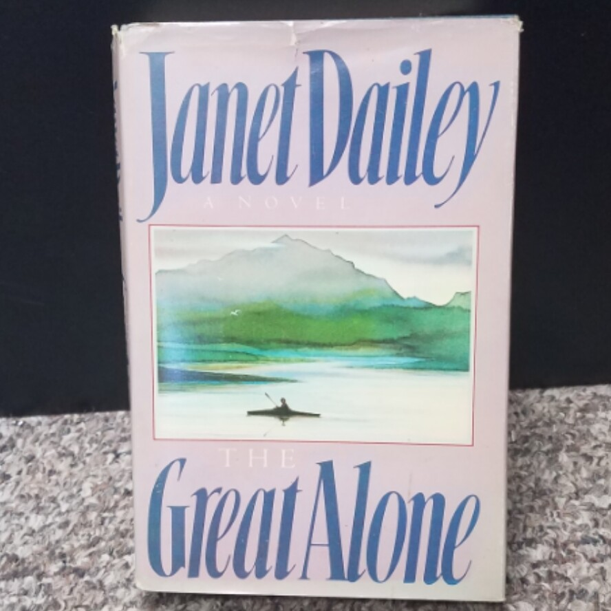 The Great Alone by Janet Dailey