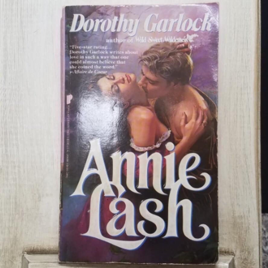 Annie Lash by Dorothy Garlock