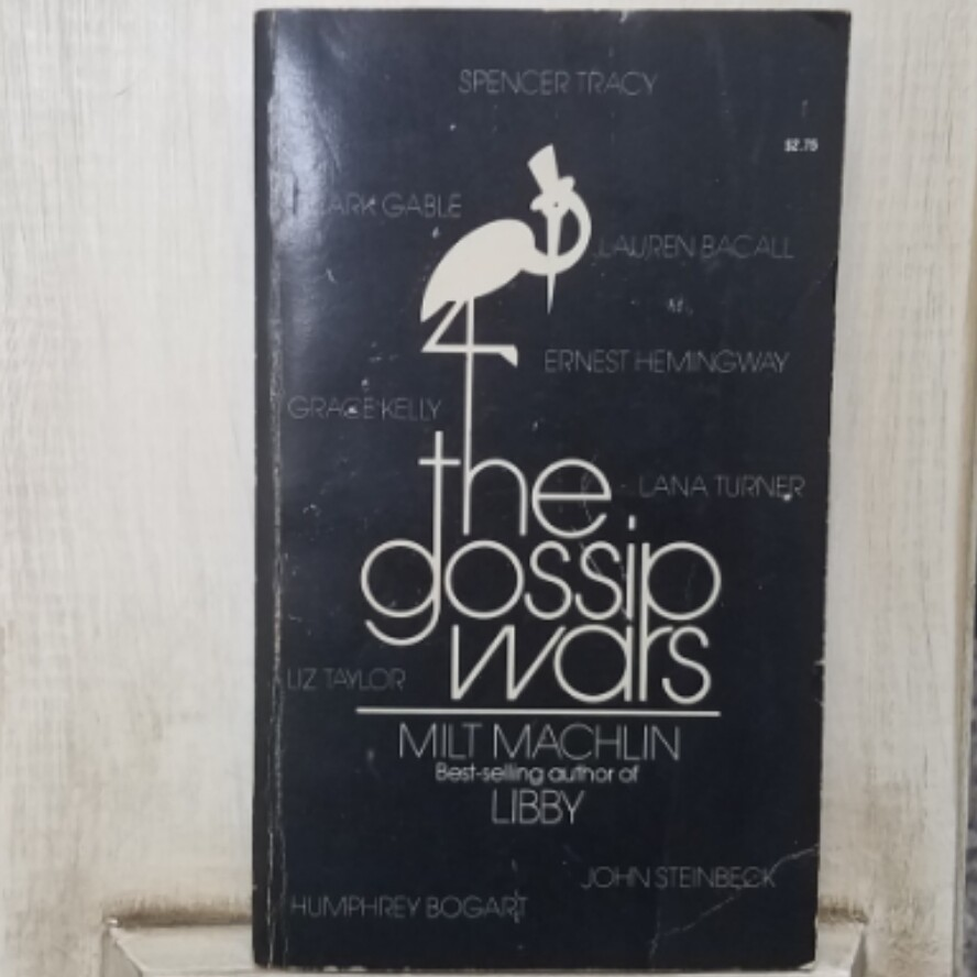 The Gossip Wars by Milt Machlin