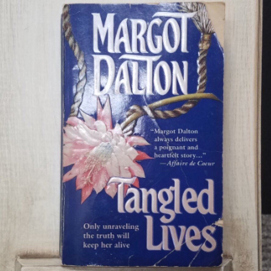 Tangled Lives by Margot Dalton