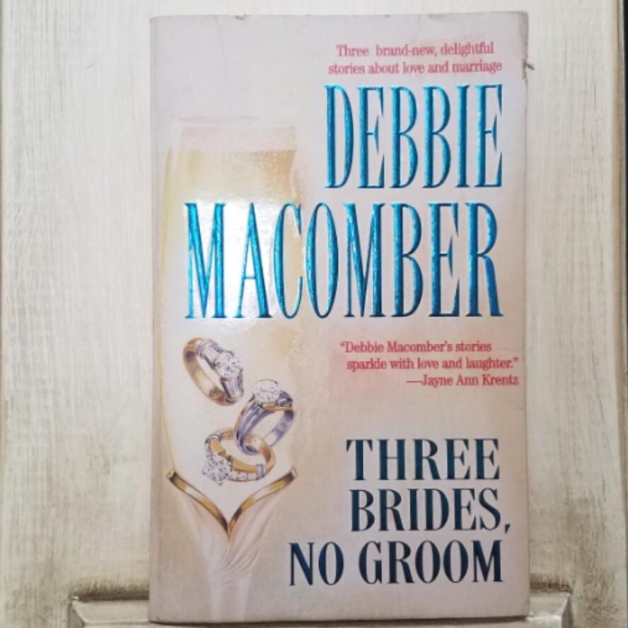 Three Brides, No Groom by Debbie Macomber