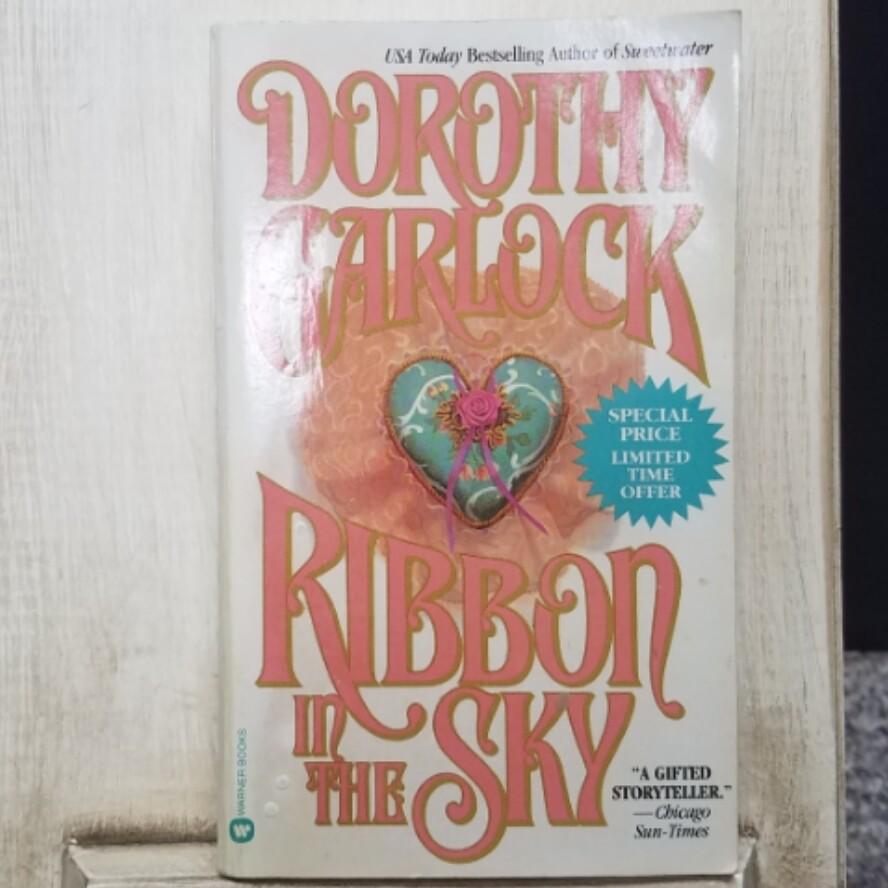 Ribbon in the Sky by Dorothy Garlock