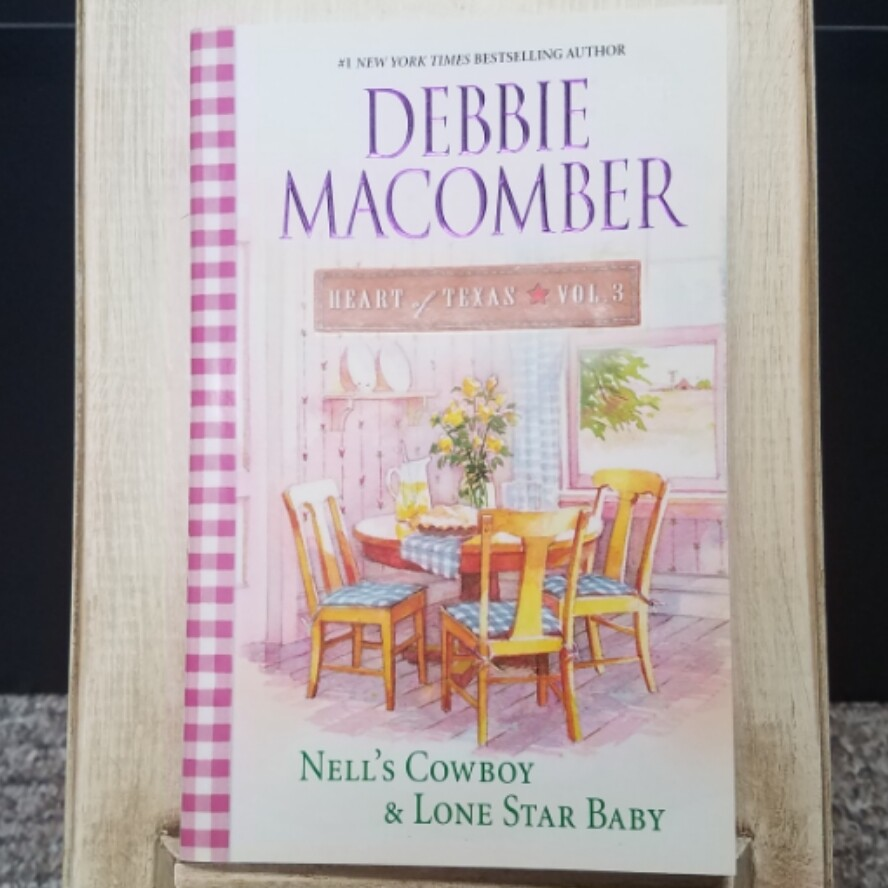 Heart of Texas: Nell's Cowboy and Lone Star Baby by Debbie Macomber