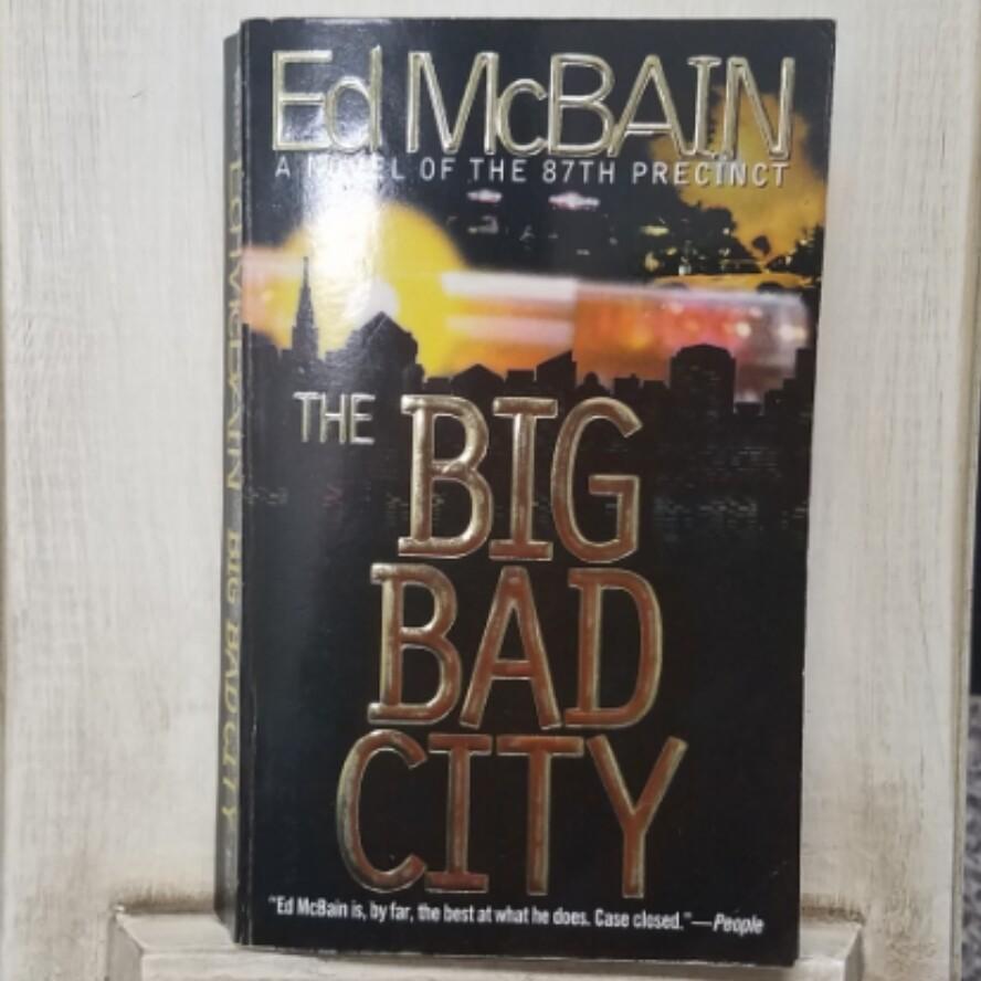 The Big Bad City by Ed McBain