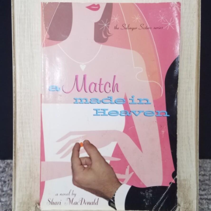 A Match made in Heaven by Shari MacDonald
