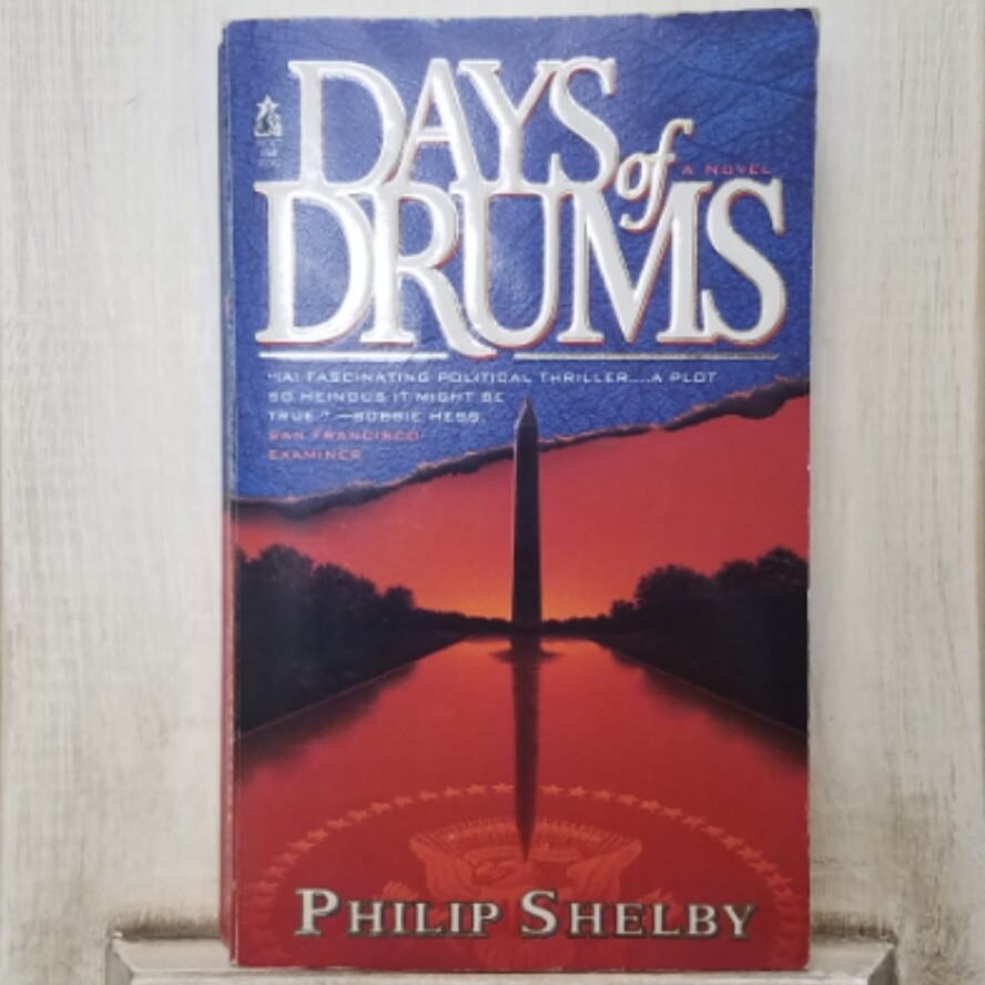 Days of Drums by Philip Shelby