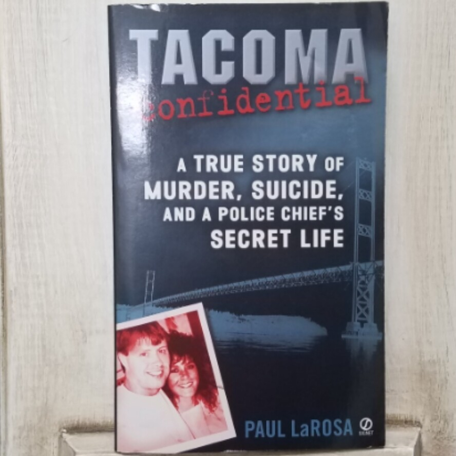 Tacoma Confidential by Paul LaRosa