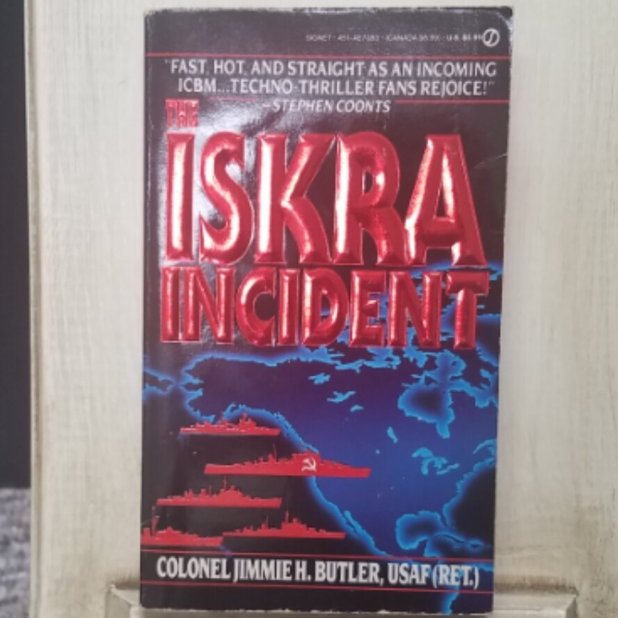The Iskra Incident by Colonel Jimmie H. Butler
